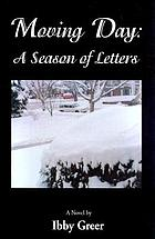 Moving day : a season of letters : a novel