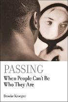 Passing : when people can't be who they are