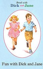 Fun with Dick and Jane. (Read with Dick and Jane, v.12.)