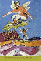 Queer online : media technology & sexuality