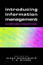 Introducing information management : an information research reader