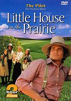 Little house on the prairie : [the] pilot