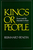 Kings or people : power and the mandate to rule