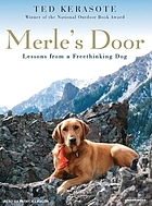 Merle's door : lessons from a freethinking dog