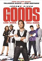 The goods : live hard, sell hard