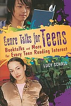 Genre talks for teens : booktalks and more for every teen reading interest