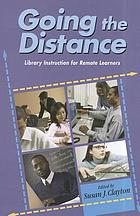 Going the distance : library instruction for remote learners