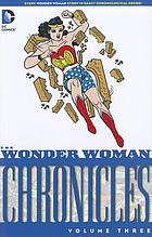 The Wonder Woman chronicles. Volume 3