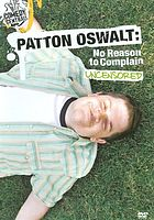 Patton Oswalt : no reason to complain