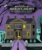 The adventures of Sherlock Holmes : twelve gripping crime stories
