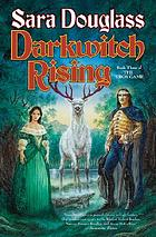 Darkwitch rising : book three of the Troy game