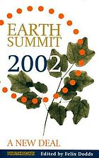 Earth Summit 2002 : a new deal