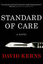 Standard of care : a novel