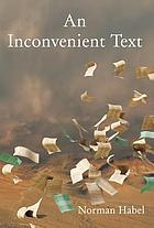 An Inconvenient Text : Is a Green Reading of the Bible Possible?.