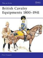 British cavalry equipments, 1800-1941