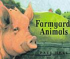 Farmyard animals.