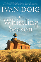 The whistling season : [a novel]