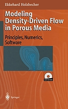 Modeling density-driven flow in porous media : principles, numerics, software