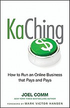 KaChing : how to run an online business that pays and pays