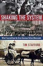 Shaking the system : what I learned from the great American reform movements