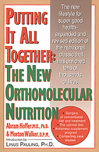 Putting it all together : the new othomolecular nutrition