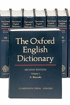 Oxford English dictionary / prepared by J.A. Simpson and E.S.C. Weiner.
