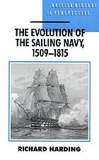 The evolution of the sailing navy, 1509-1815