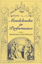 Mendelssohn in performance