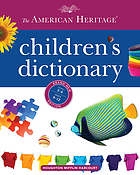 The American heritage children's dictionary.