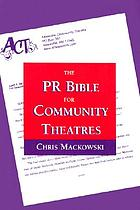 The PR bible for community theatres