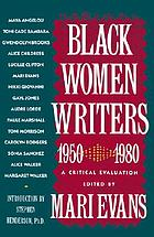 Black women writers (1950-1980) : a critical evaluation