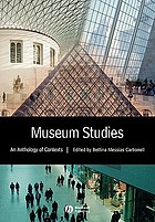 Museum studies in context : an anthology