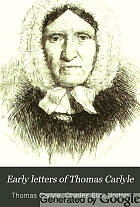 Early letters of Thomas Carlyle,