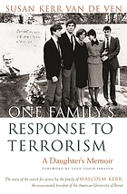 One family's response to terrorism : a daughter's memoir