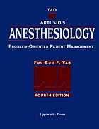 Yao & Artusio's anesthesiology : problem-oriented patient management