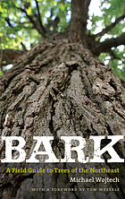 Bark : a field guide to trees of the northeast