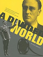A divided world : Hollywood cinema and emigré directors in the era of Roosevelt and Hitler, 1933-1948