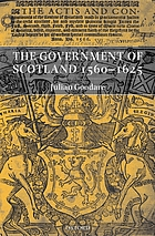 The government of Scotland, 1560-1625