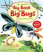 The Usborne big book of big bugs and a few little ones too---