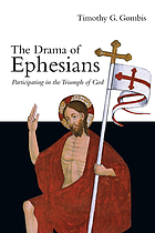 The drama of Ephesians : participating in the triumph of God