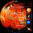 Voyager : an adventure to the edge of the solar system