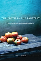 The poetics of the everyday : creative repetition in modern American verse