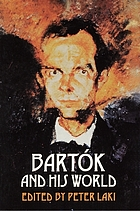 Bartók and his world