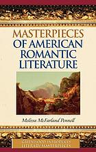 Masterpieces of American romantic literature