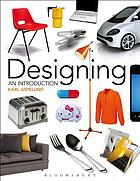 Designing : an introduction