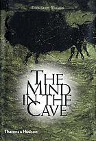 The mind in the cave : consciousness and the origins of art