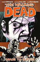 The walking dead. Volume 8, Made to suffer