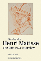 Chatting with Henri Matisse : the lost 1941 interview