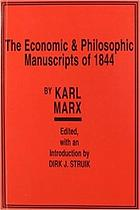 Economic and philosophic manuscripts of 1844.