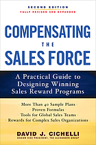 Compensating the sales force : a practical guide to designing winning sales reward programs